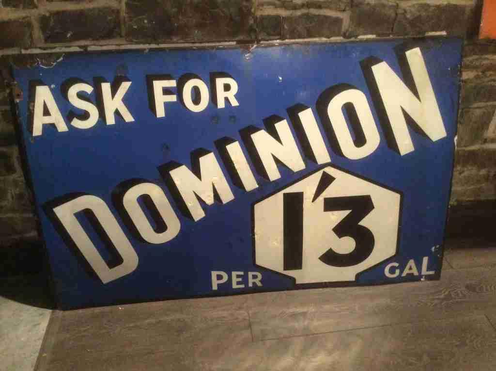 Dominion 1'3 Enamel Sign